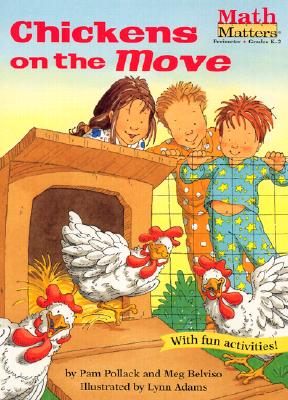 Chickens on the Move By Pollack, Pamela/ Belviso, Meg/ Adams, Lynn (ILT)