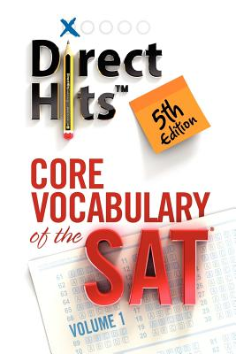Direct Hits Core Vocabulary of the Sat By Direct Hits (COR)